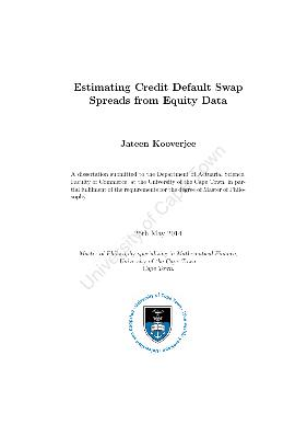 credit default swap master thesis Master's thesis credit valuation adjustment in theory and practice author: dan franz en otto sj oholm supervisor: cds credit default swap ce current exposure.
